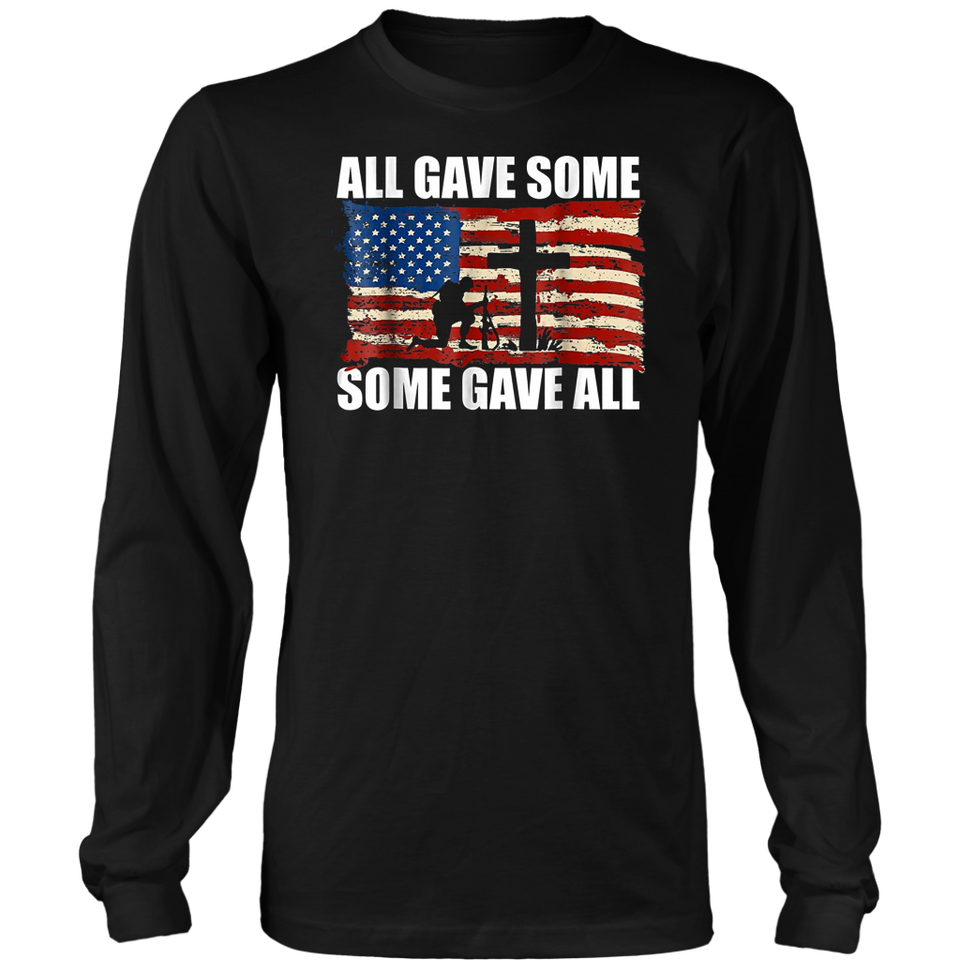 All Gave Some Some Gave All T-Shirt