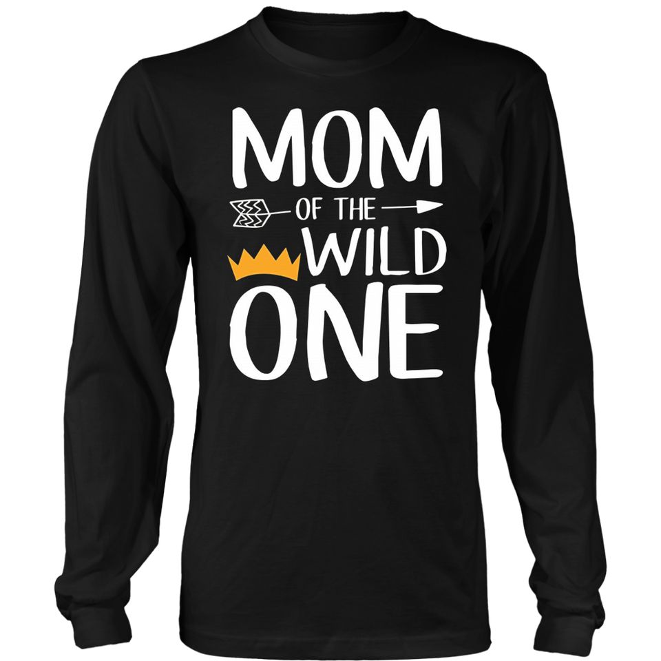 Funny Mom of the Wild One T-shirts