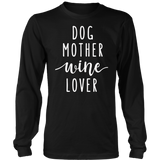 Dog Mother Wine Lover: Funny Pet Dog & Wine T-Shirt Gift