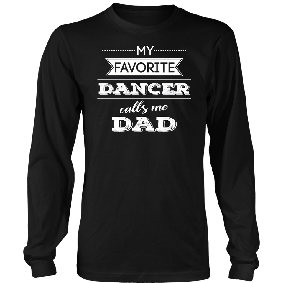 My Favorite Dancer Calls Me Mom long sleeve