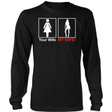 Your Wife My Wife T-Shirt n Funny T-Shirt
