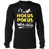 It's Hocus Pocus Time Witches T-Shirt