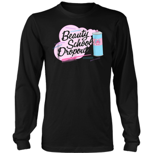 Beauty School Dropout shirt