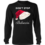 Don't Stop Believing Santa Christmas T-Shirt