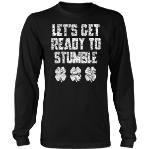 Lets' get ready to stumble Shamrock t shirt