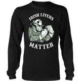 St. Patrick's Day Shirt IRISH LIVERS MATTER SHIRT Funny gift
