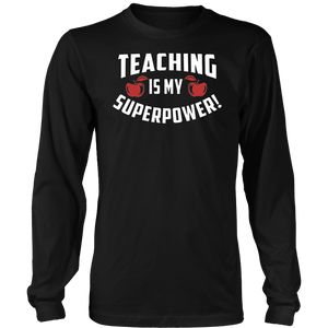 Teaching Is My Superpower T-Shirt Funny T-Shirt