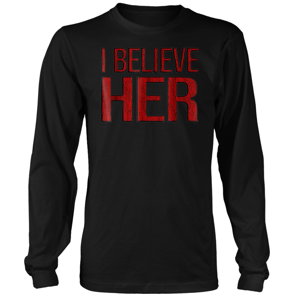 I Believe Her Shirt we Believe Women TShirt