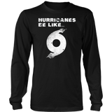 Hurricane Dorian Funny Hurricanes Be Like T-Shirt