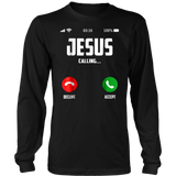 Jesus Is Calling - Christian T Shirt