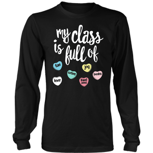 My Class Is Full Of Sweet hearts Tee Shirt