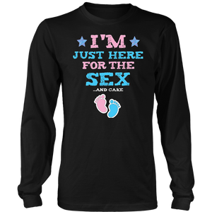 I'm Just Here For The Sex Gender Reveal T-Shirt