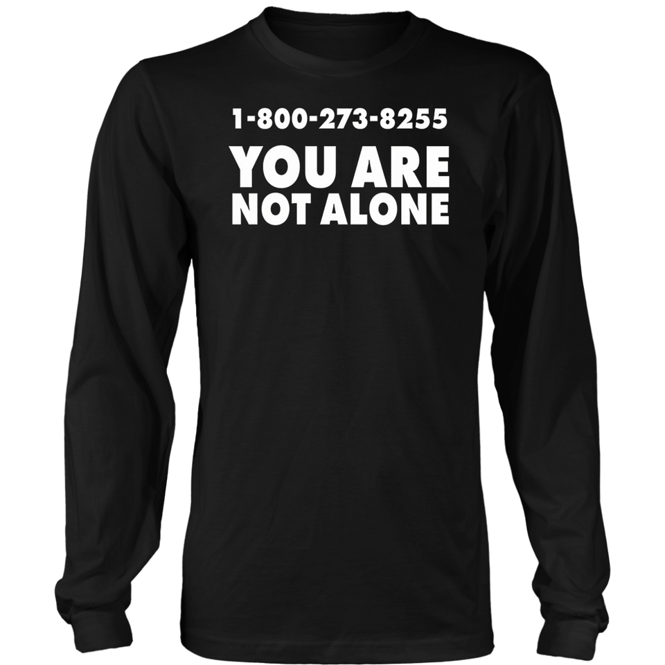 You are not Alone Shirt
