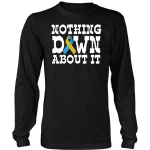 Nothing Down About it Shirt