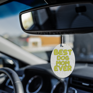 Best Dog Mom Ever Air Freshener