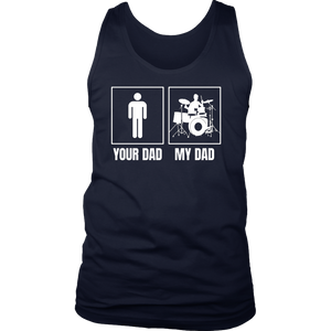 Your Dad My Dad Shirt Father's day