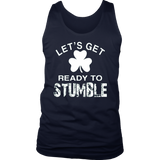 Let's Get Ready To Stumble St Patrick's Day T-Shirt