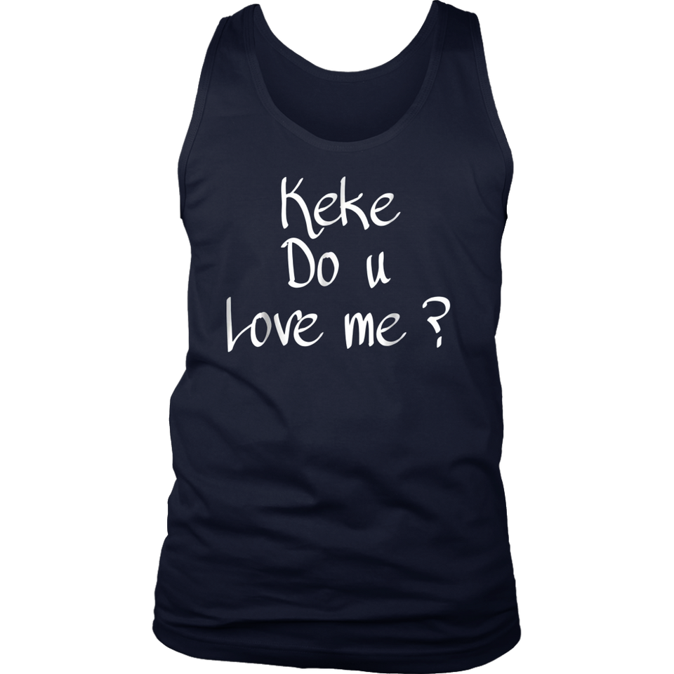 Keke, Do You Love Me T-Shirt