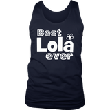 Best Lola Ever T-Shirt Funny Mother's Day Gift Shirt