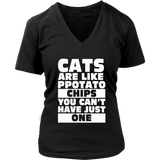 CATS ARE LIKE POTATO CHIPS YOU CAN'T HAVE JUST ONE T SHIRT