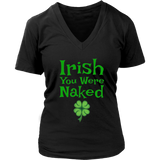Irish You Were Naked Funny St. Saint Patrick's Day T-Shirt