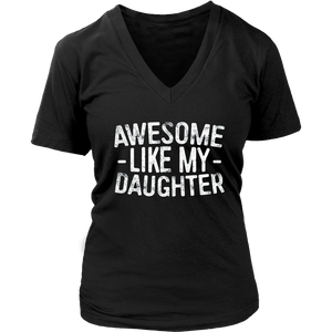 Awesome Like My Daughter T-Shirt