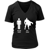 Your Dad My Dad T-Shirt