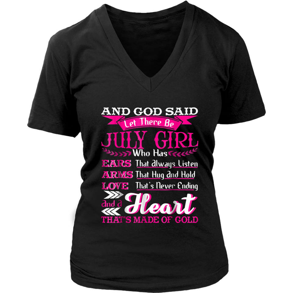 And God Said Let There Be July Girl Shirt Birthday T-Shirt