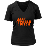 Let Pablo Pitch T-Shirt
