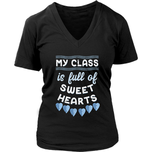 My Class Is Full Of Sweet hearts Shirt