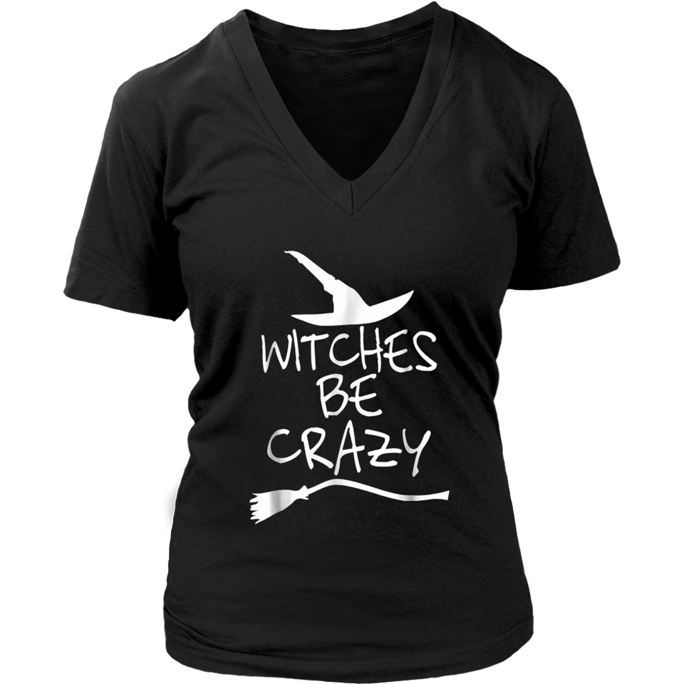 Witches Be Crazy T-shirt Funny Halloween