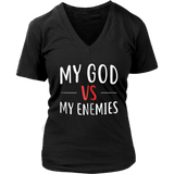 My God vs My Enemies Shirt