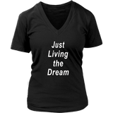 Just Living the Dream T-Shirt