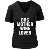 Dog Mother Wine Lover TShirt