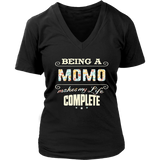 Being a Momo Makes My Life Complete TShirts