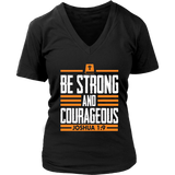 Be Strong and Courageous: Joshua 1:9 Christian T-shirt