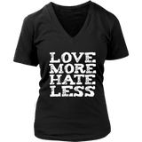 Love more hate less Shirt political resistance love T-shirt