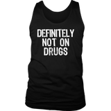 Definitely Not On Drugs TShirt