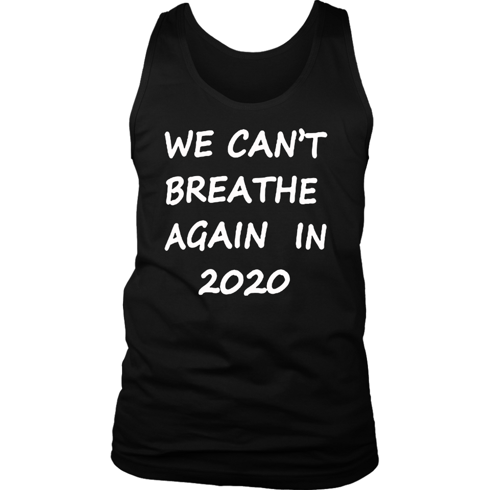 We Can't BRE-athe Again shirt