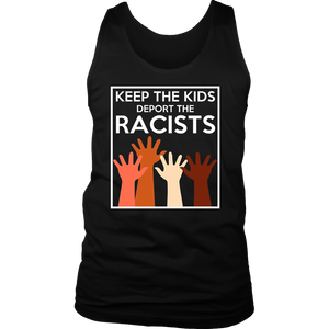 Keep the Kids Deport the Racists DACA Anti Deportation Shirt