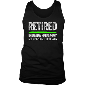 Retired - Under New Management, See Spouse For Details Shirt