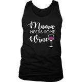 Mama Needs Wine - Cute Funny Mom Quote T-Shirt
