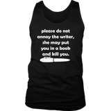 Please Do Not Annoy The Writer Funny T-Shirt