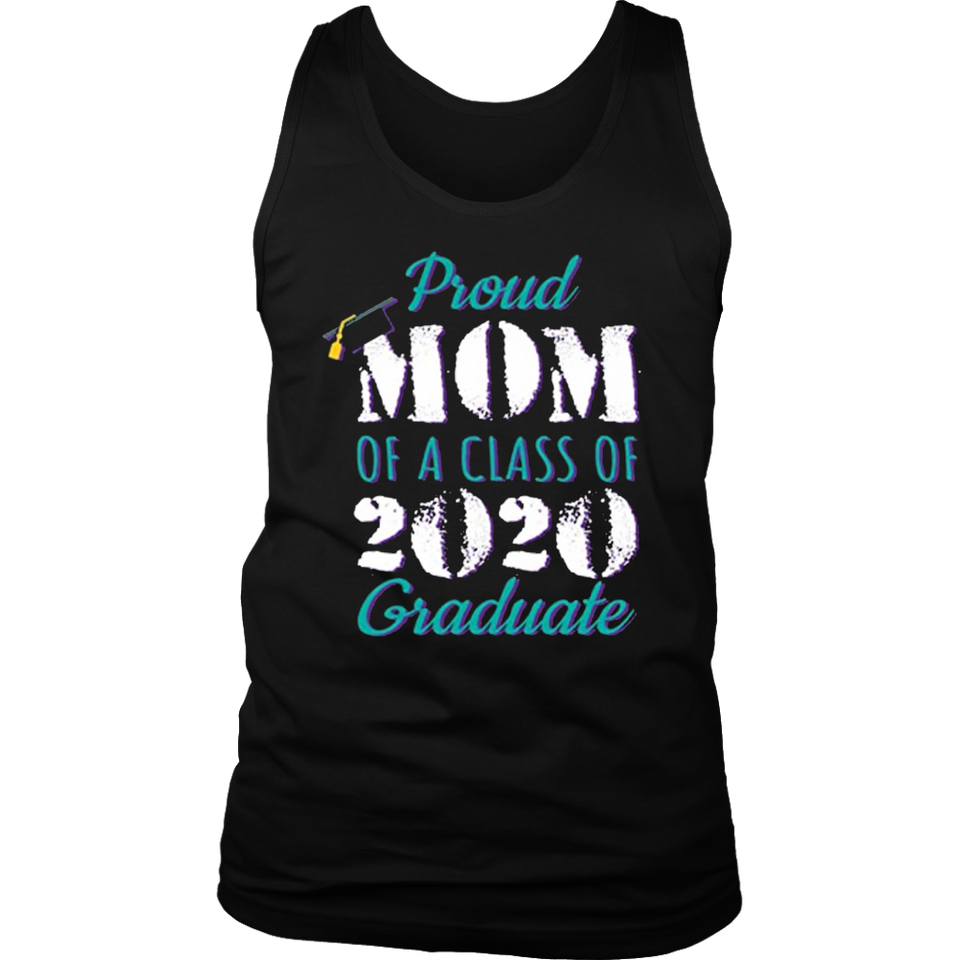 Proud Mom of a Class of 2020 Graduate Tee