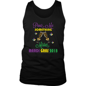 Pour Me Something Mister Shirt