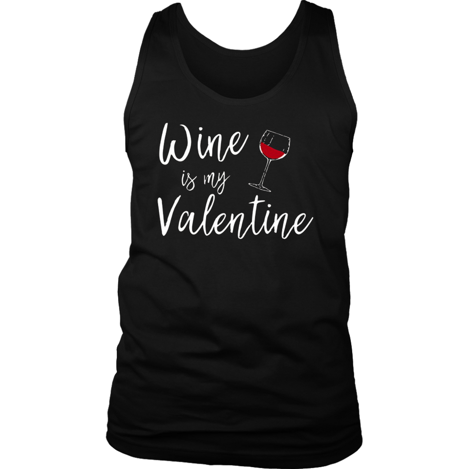 Wine is my Valentine Shirt Fun Cute V-Day Gift Alcohol Tee
