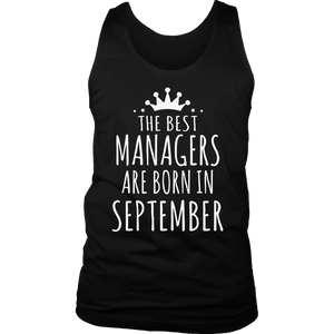 The Best Are Born in September Shirt