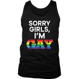 Sorry Girls I'm Gay Shirt