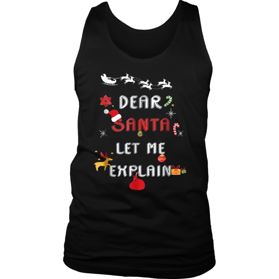 Dear Santa Let Me Explain T-Shirts