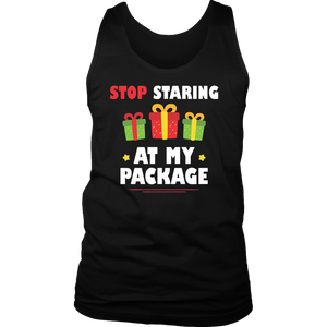 Stop Staring At My Package Sarcastic Christmas Humor Gift T-Shirt